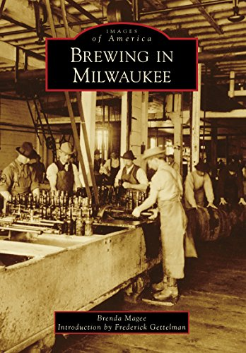Brewing in Milwaukee (Images of America) (English Edition) (Bier Milwaukee)
