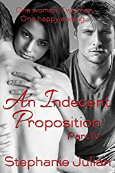 An Indecent Proposition Part V