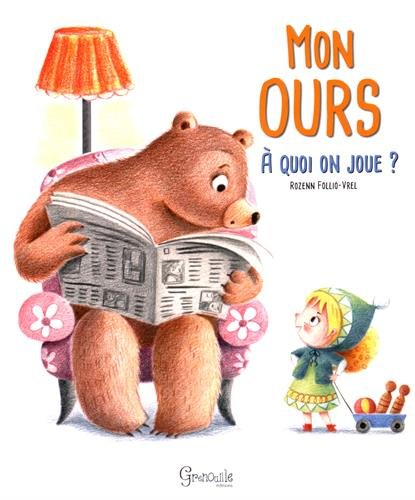 Mon ours : A quoi on joue ?