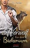 Ein Werwolf für den Bücherwurm: Paranormal Romance