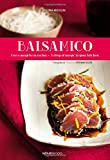 Balsamico: A Drop of Magic in Your Kitchen (Italian/English Recipe Book)