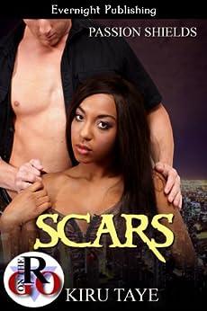 Scars (Passion Shields Book 1) by [Taye, Kiru]