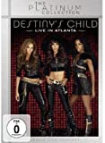 Destiny's Child - Live in Atlanta (The Platinum Collection)
