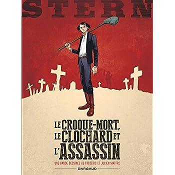 Stern - tome 1 - Croque-mort, le clochard et l'assassin (Le)