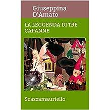 La leggenda di Tre Capanne: Le favole dentro la borsa (Consolazione Vol. 9)