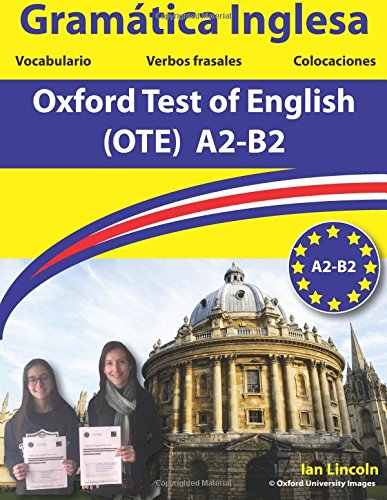 Gramatica inglesa para el Oxford Test of English: Oxford Test of English