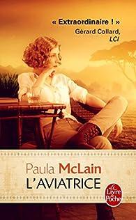 L'aviatrice par Paula McLain