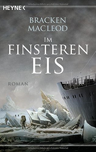 Bracken MacLeod: Im finsteren Eis