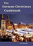 The German Christmas Cookbook (English Edition)