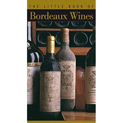The Little Book of Bordeaux Wines by Bruno Boidron (2001-11-10)