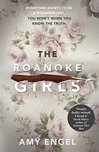 The Roanoke Girls: the most shocking novel you'll read this year Test