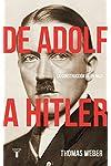 https://libros.plus/de-adolf-a-hitler-la-construccion-de-un-nazi/