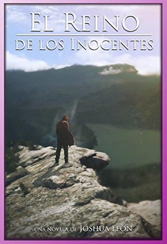 El Reino de los Inocentes por Joshua León