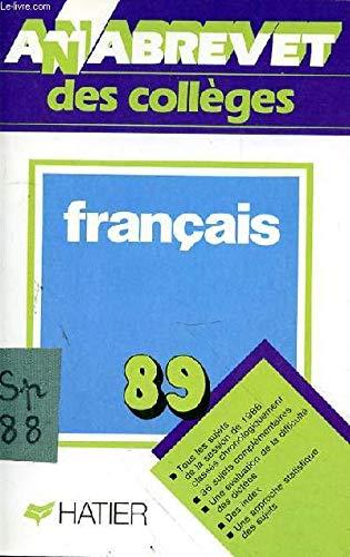 Annabrevet.1989. brevet des collèges français/brevet [des collèges]/français
