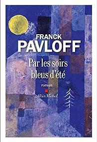 Par les soirs bleus d'été par Franck Pavloff