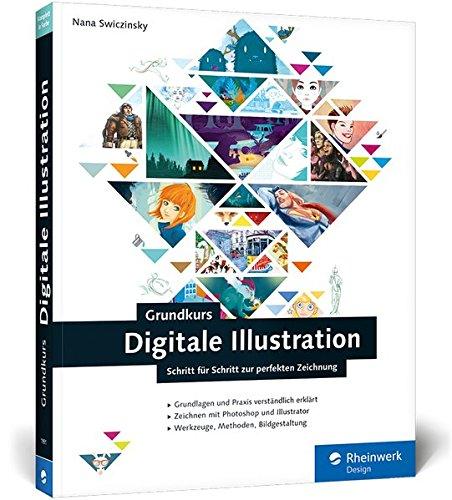 Grundkurs Digitale Illustration: Digitales Zeichnen verständlich erklärt (Galileo Design) Buch-Cover