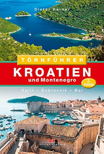 Preisvergleich Produktbild Törnführer Kroatien und Montenegro: Split - Dubrovnik - Bar