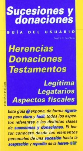 Sucesiones y donaciones (Guías Del Usuario) por Beatriz Fenollera