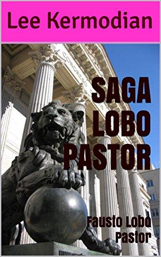 SAGA LOBO PASTOR: Fausto Lobo Pastor por Lee Kermodian