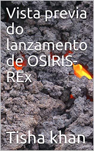 Vista previa do lanzamento de OSIRIS-REx (Galician Edition) por Tisha khan