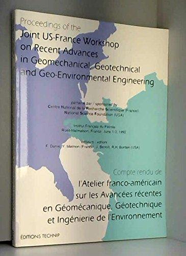 Compte-rendu de l'atelier franco-américain sur les avancées récentes en géomécanique, géotechnique et ingénierie de l'environnement