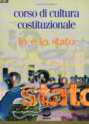 Corso di cultura costituzionale. Per il biennio