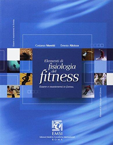 Zoom IMG-2 elementi di fisiologia del fitness