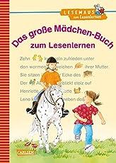 LESEMAUS zum Lesenlernen Sammelbände: Das große Mädchen-Buch zum Lesenlernen: Einfache Geschichten zum Selberlesen – Lesen lernen, üben und vertiefen