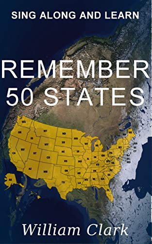 Remember 50 States: Sing Along & Learn (English Edition) eBook ...