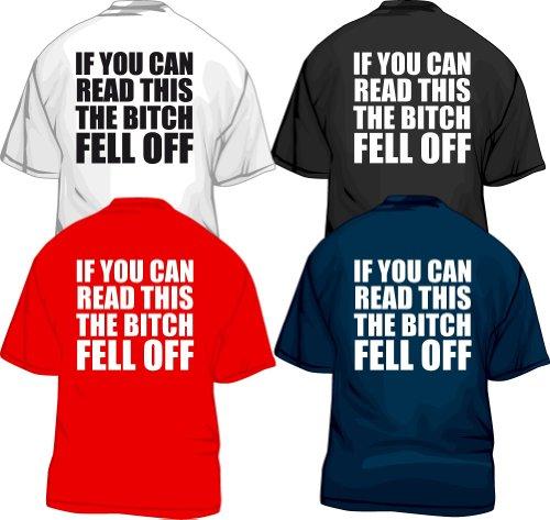 If you can read this the bitch fell off T-Shirt Biker, schwarz, L - Bitch Biker-shirt