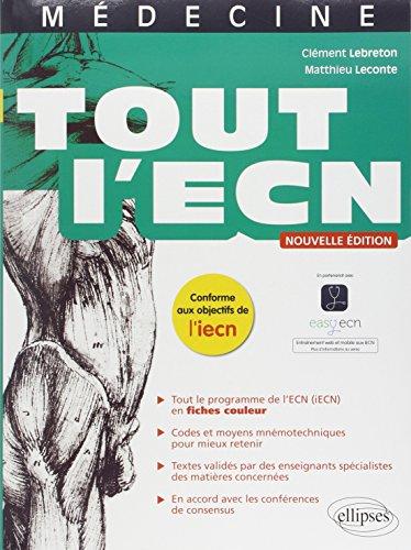 Tout l'ECN Nouvelle Édition Conforme aux Objectifs de l'iECN par Clément Lebreton