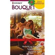 Verliefd op haar baas ; Tegen de regels ; Spaanse rozen (Bouquet Favorieten Book 588) (Dutch Edition)
