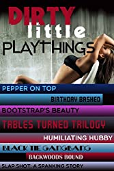 Dirty Little Playthings: Boxed Set of Eight Hardcore XXX Tales