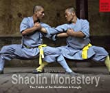 Shaolin Monastery: The cradle of Zen Buddhism and Kungfu (Books with a Cause)