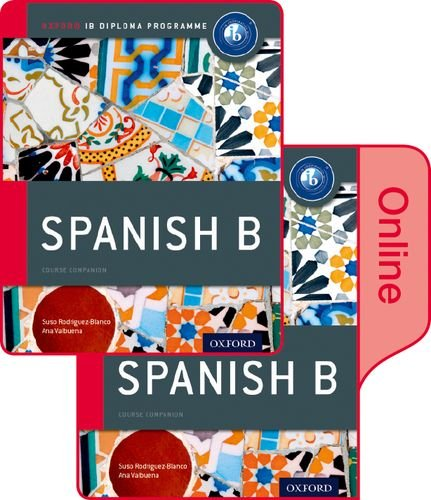 IB Spanish B Print and Online Course Book Pack (Rodrblancovalbuena)