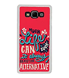 Life Quote 2D Hard Polycarbonate Designer Back Case Cover for Samsung Galaxy A8 (2015 Old Model) :: Samsung Galaxy A8 Duos :: Samsung Galaxy A8 A800F A800Y