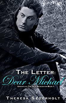 The Letter: Dear Michael (Unraveled: The Next Generation Book 1) by [Sederholt, Theresa]