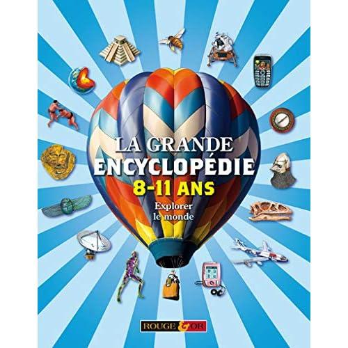 La grande encyclopédie 8-11 ans