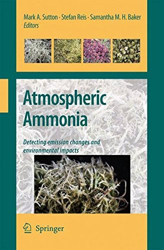 [(Atmospheric Ammonia : Detecting Emission Changes and Environmental Impacts : Results of an Expert Workshop Under the Convention on Long-Range Transboundary Air Pollution)] [Edited by Mark Sutton ] published on (June, 2009)