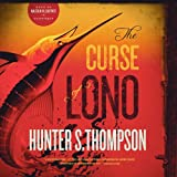 The Curse of Lono by Hunter S. Thompson (2014-04-15)