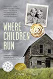 Book cover image for Where Children Run: A true child abuse story (Pischke Twins Book 1)