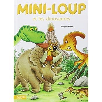Mini-Loup : Mini-Loup et les dinosaures