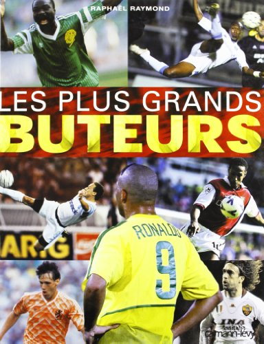Les Plus Grands Buteurs