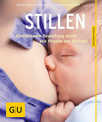 Stillen (GU Ratgeber Kinder)