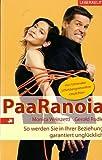 PaaRanoia: So werden Sie in Ihrer Beziehung garantiert unglücklich