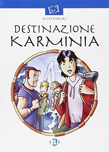 Destinazione Karminia. Con audiocassetta