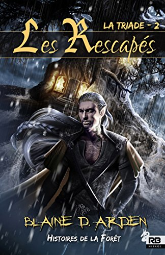 Les Rescapés: La Triade, T2 (French Edition)