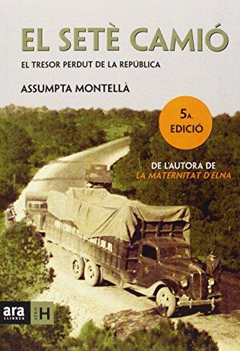 El setè camió por Assumpta Montellà I Carlos