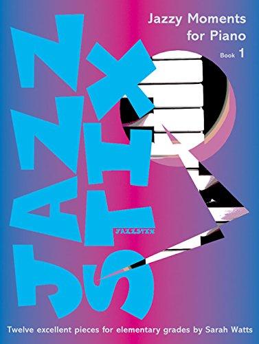 sarah-watts-jazz-stix-jazzy-moments-for-piano-1
