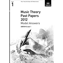 Music Theory Past Papers 2012 Model Answers, ABRSM Grade 1 2012